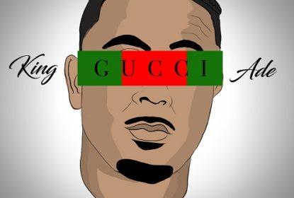 0cef9b1cc2c  Single  King Ade – Gucci Mugshot